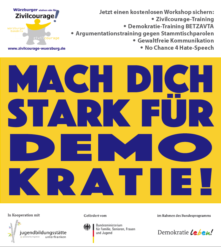"""Würzburger Bündnis für Zivilcourage: """"Mach dich stark für Demokratie!"""""""